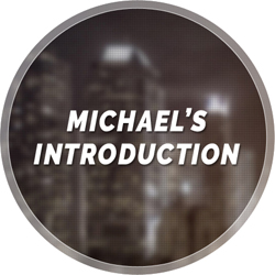 Michaels Intro